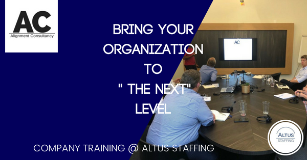 Alignment @ Altus Staffing a leading edge organization